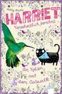 Harriet - Versehentlich berühmt