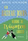 Wie Nathan Jones wieder zu träumen lernte
